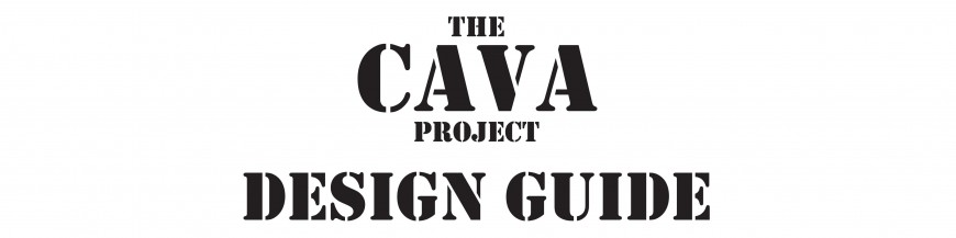 The Cava Project Design Guide